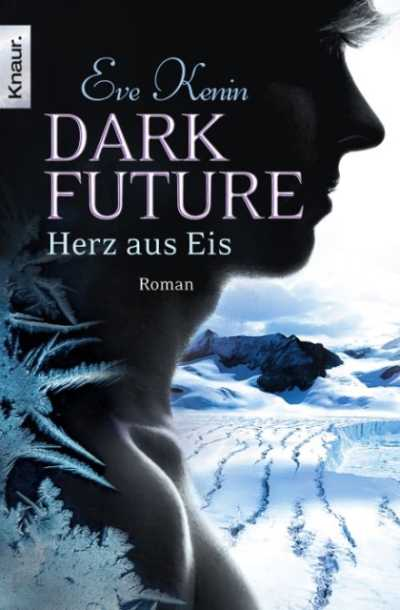 Cover Dark Future Herz aus Eis deutsch